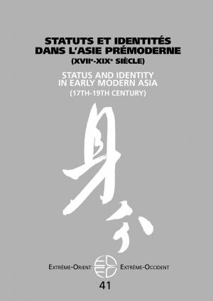 Statuts et identités dans l'Asie pré-moderne (XVIIe-XIXe siècle)