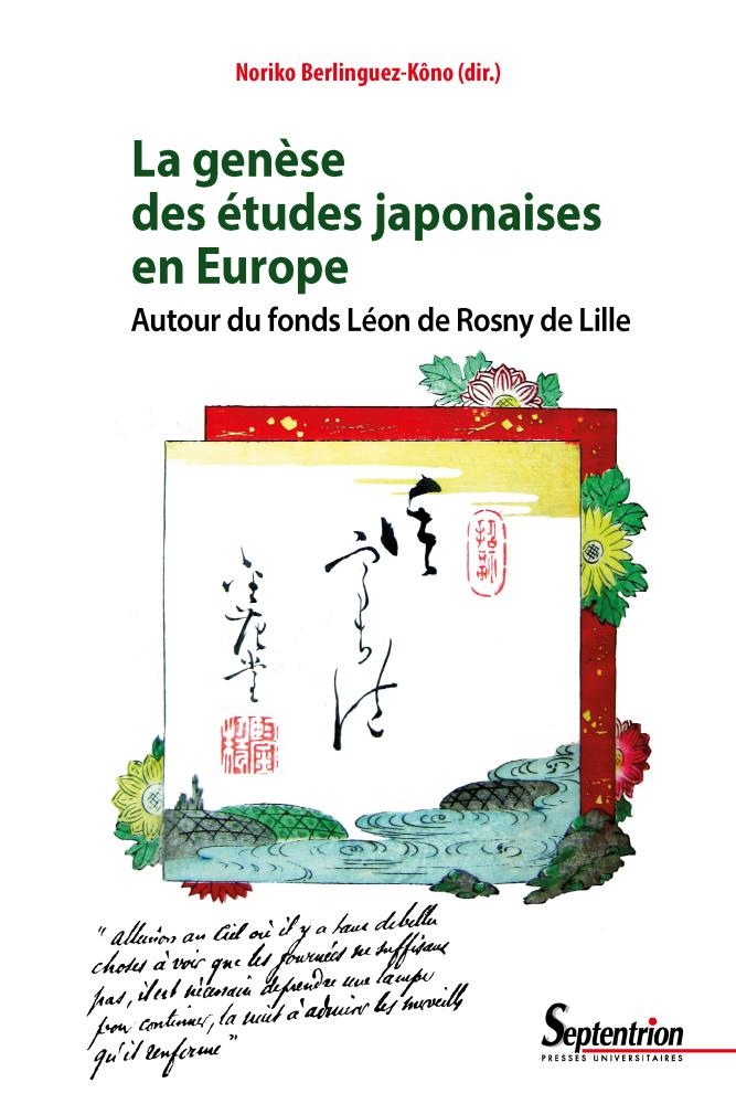 La genèse des études japonaises en Europe. Autour du fonds Léon de Rosny de Lille